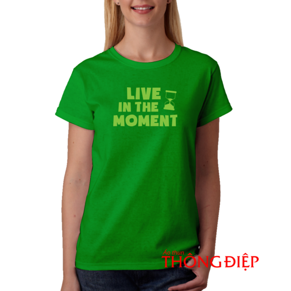 Live in the moment - Time