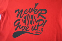 In Áo Thun - Never Ever Give Up