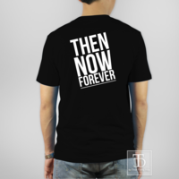 THEN NOW FOREVER