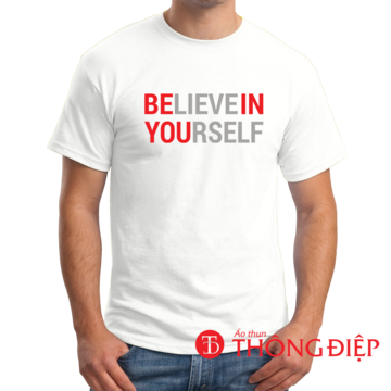 Believe in yourself = Be in you!