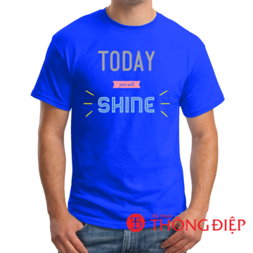 Today you will shine!