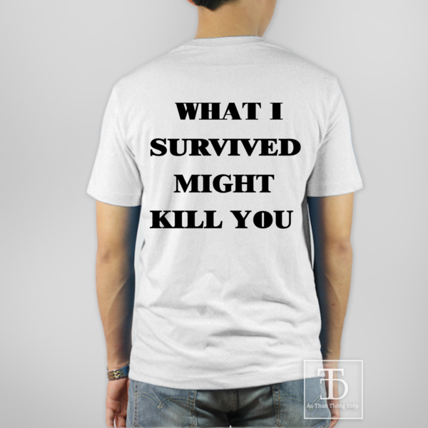 WHAT I SURVIVED (WHITE)
