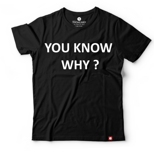 YOU KNOW WHY (BLACK)